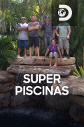 Superpiscinas | 1temporada