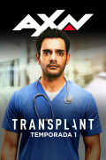Transplant | 1temporada
