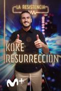 La Resistencia (T4) - Koke