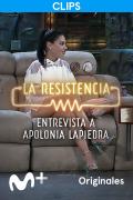 La Resistencia: Selección  - Apolonia Lapiedra - Entrevista - 17.06.21
