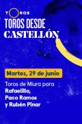 Toros desde Castellón(T2021) - Toros de Miura para  Rafaelillo, Paco Ramos y Rubén Pinar (29/07/2021)