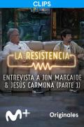 La Resistencia: Selección  - Jon Marcaide y Jesús Carmona - Entrevista I - 23.06.21