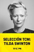 Selección TCM: Tilda Swinton