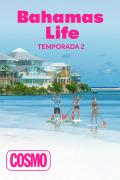 Bahamas life | 2temporadas