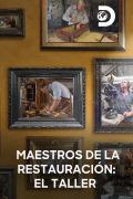 Maestros de la restauración: El taller | 1temporada