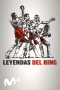 Leyendas del ring | 1temporada