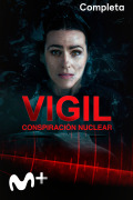 Vigil: conspiración nuclear | 1temporada