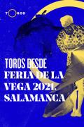 Feria de la Vega. Salamanca(T2021)   2episodios
