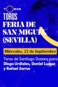 Feria de San Miguel. Sevilla(T2021) - Toros de Santiago Domeq para Diego Urdiales, Daniel Luque y Rafael Serna (22/09/2021)