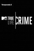 True Life Crime | 1temporada