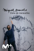 Miquel Barceló. Vidre de Meravelles