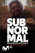Subnormal: Racismo en la escuela de Steve McQueen