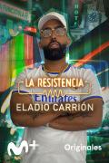 La Resistencia (T5) - Eladio Carrión